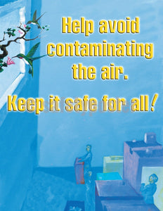 Help Avoid Contaminating The Air - Safety Poster Chemical