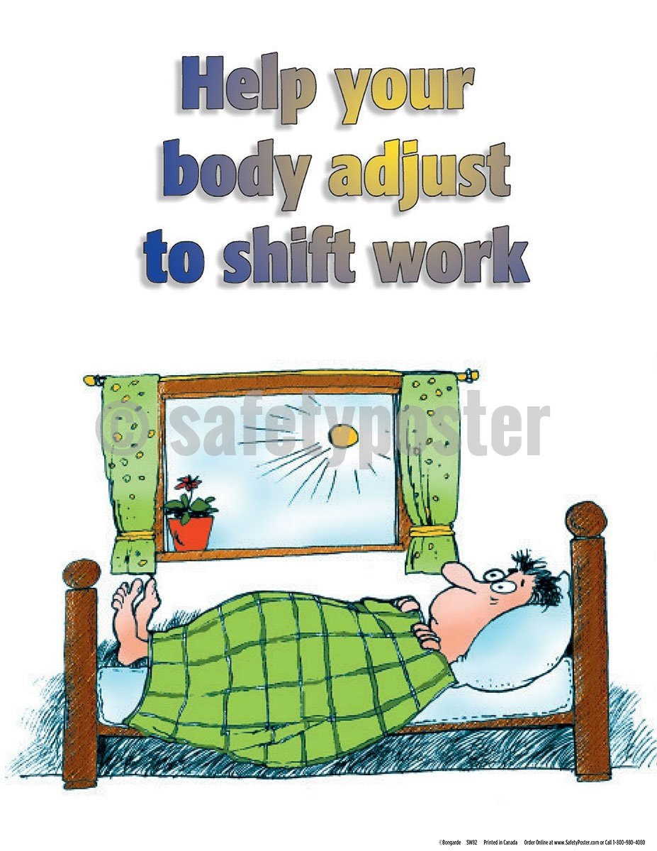 Help Your Body Adjust To Shift Work - Safety Poster Health & Wellness