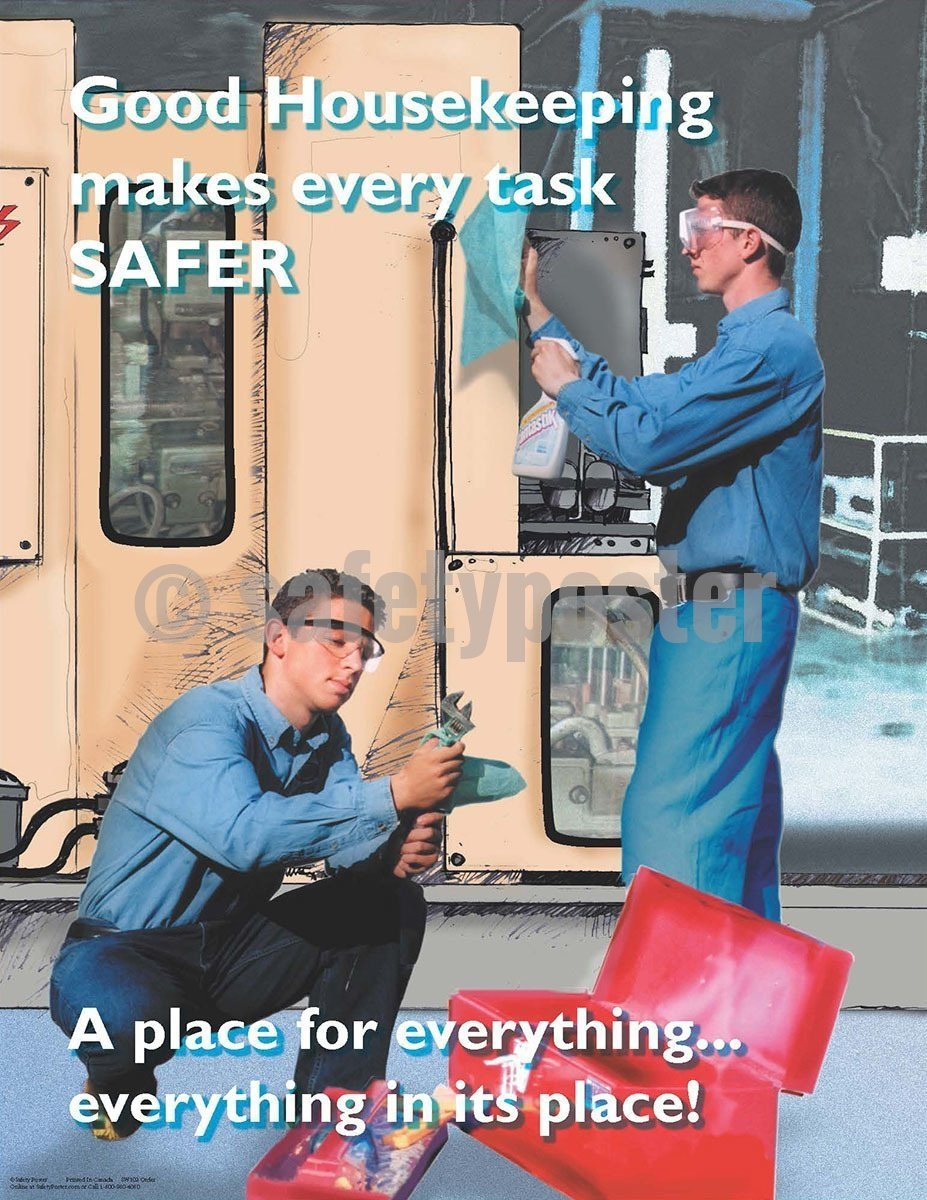 Safety Poster - Good Housekeeping Makes Every Task Safer - safetyposter.com