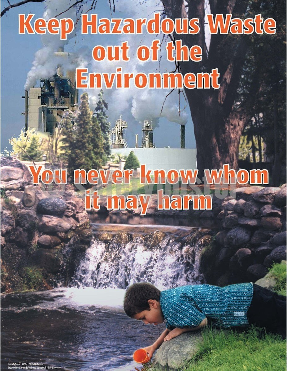 Safety Poster - Keep Hazardous Waste Out Of The Environment - safetyposter.com