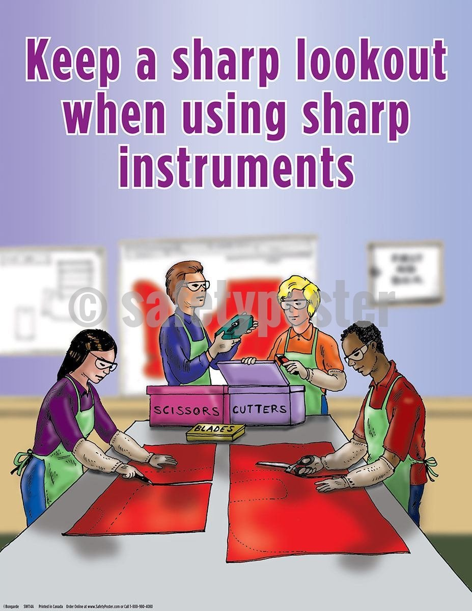 Safety Poster - Keep A Sharp Lookout When Using Sharp Instruments - safetyposter.com
