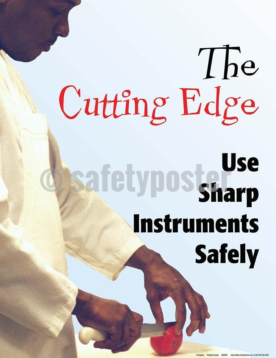 Safety Poster - The Cutting Edge Use Sharp Instruments Safely - safetyposter.com