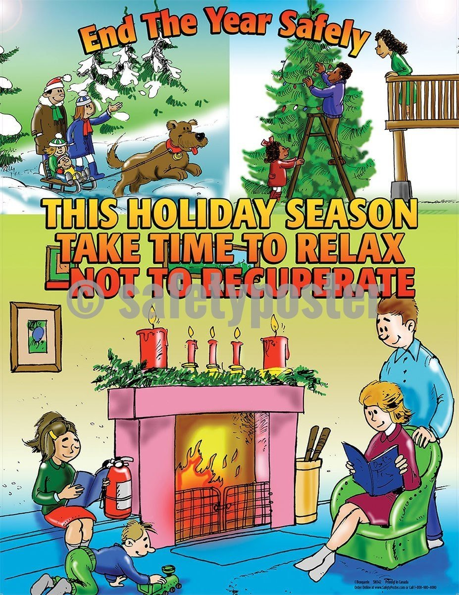 Safety Poster - This Holiday Season Take Time To Relax Not Recuperate - safetyposter.com