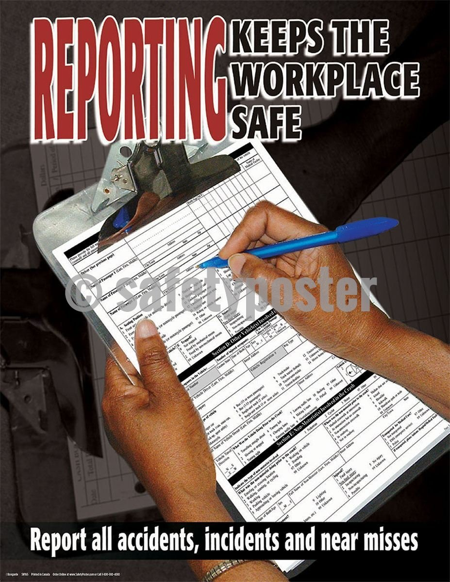 Safety Poster - Reporting Keeps The Workplace Safe - safetyposter.com