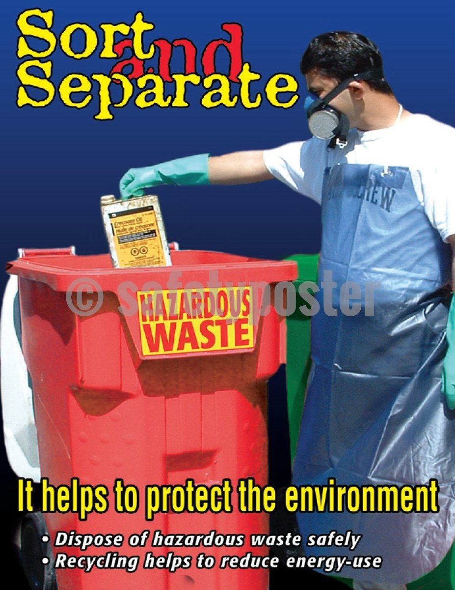 Sort And Separate Hazardous Waste - Safety Poster Chemical
