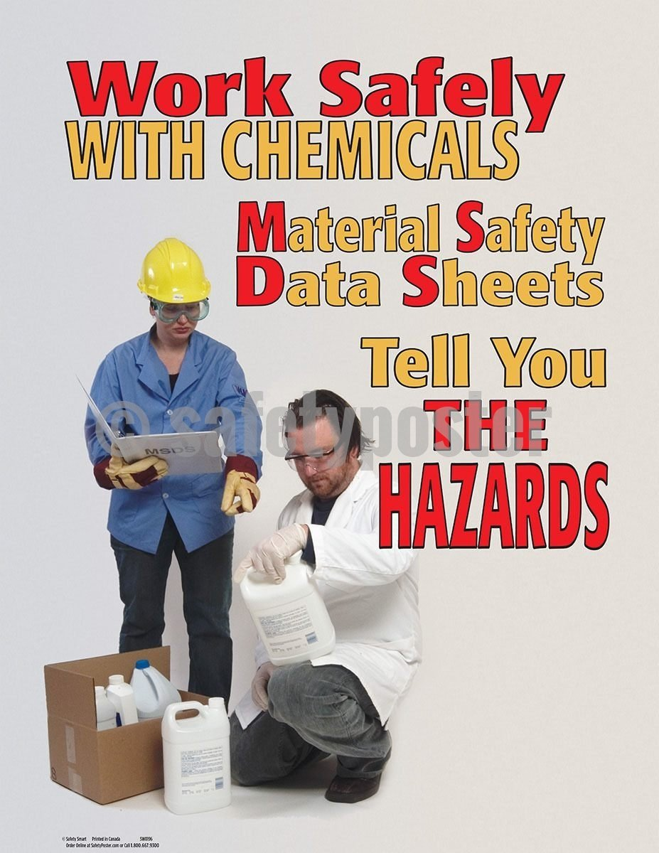 Safety Poster - Work Safely With Chemicals Material Safety Data Sheets - safetyposter.com