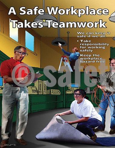 A Safe Workplace Takes Teamwork - Safety Poster Leadership
