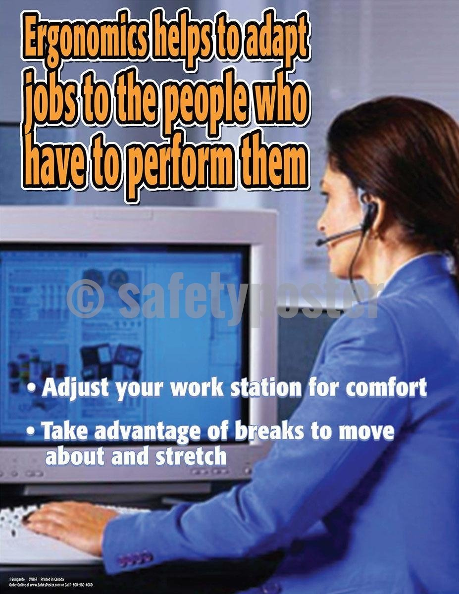 Safety Poster - Ergonomics Helps To Adapt Jobs To The People Who Have To Perform Them - safetyposter.com