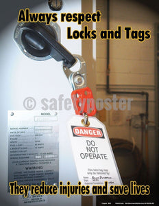 Safety Poster - Always Respect Locks And Tags - safetyposter.com