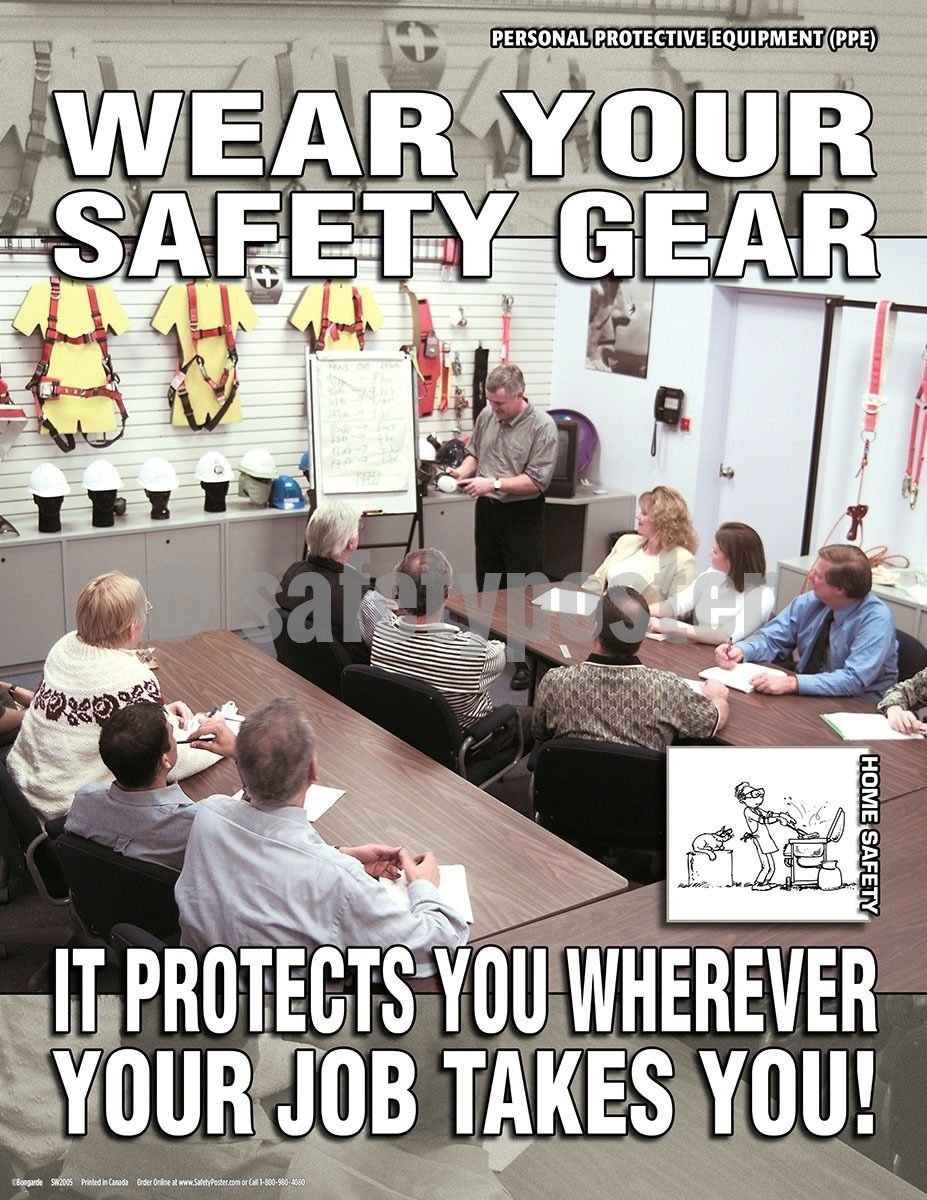 Safety Poster - Wear Your Safety Gear - safetyposter.com