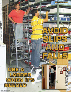 Avoid Slips And Falls Use A Ladder - Safety Poster General