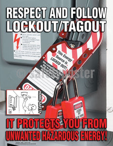Safety Poster - Respect And Follow Lockout/Tagout - safetyposter.com