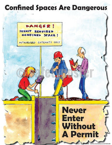 Safety Poster - Confined Spaces Are Dangerous - safetyposter.com