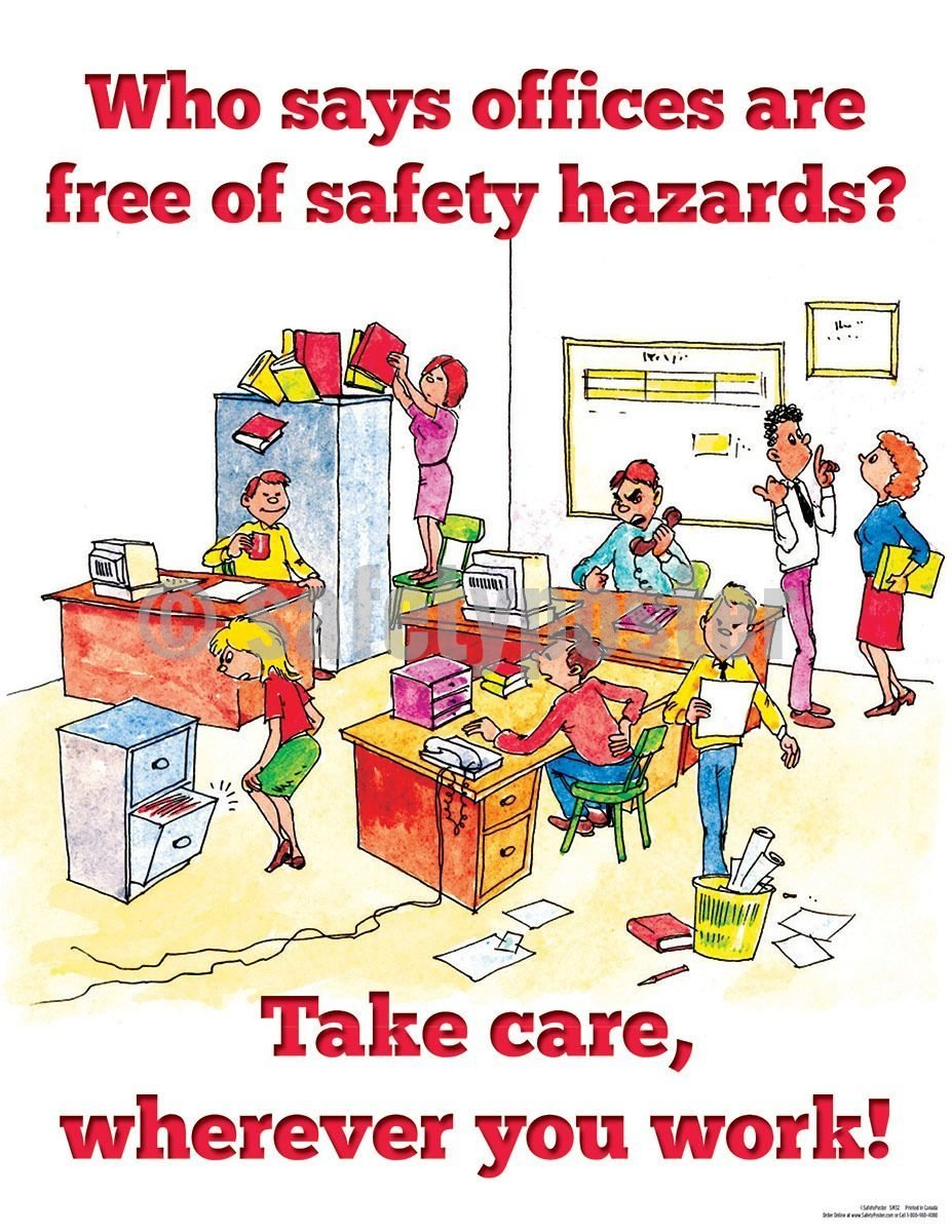 Safety Poster - Who Says Offices Are Free Of Safety Hazards - safetyposter.com