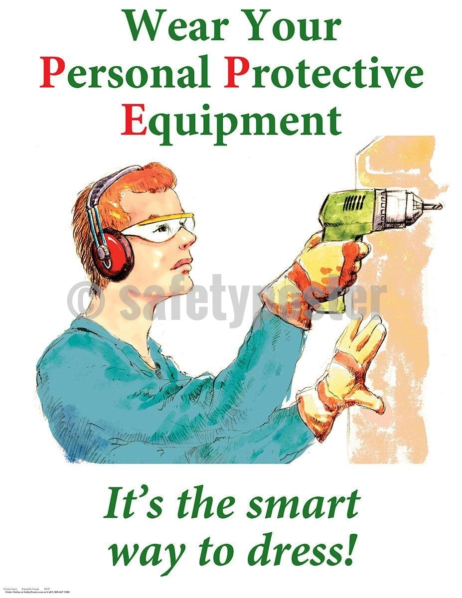 Safety Poster - Wear Your Personal Protective Equipment It's The Smart Way To Dress - safetyposter.com