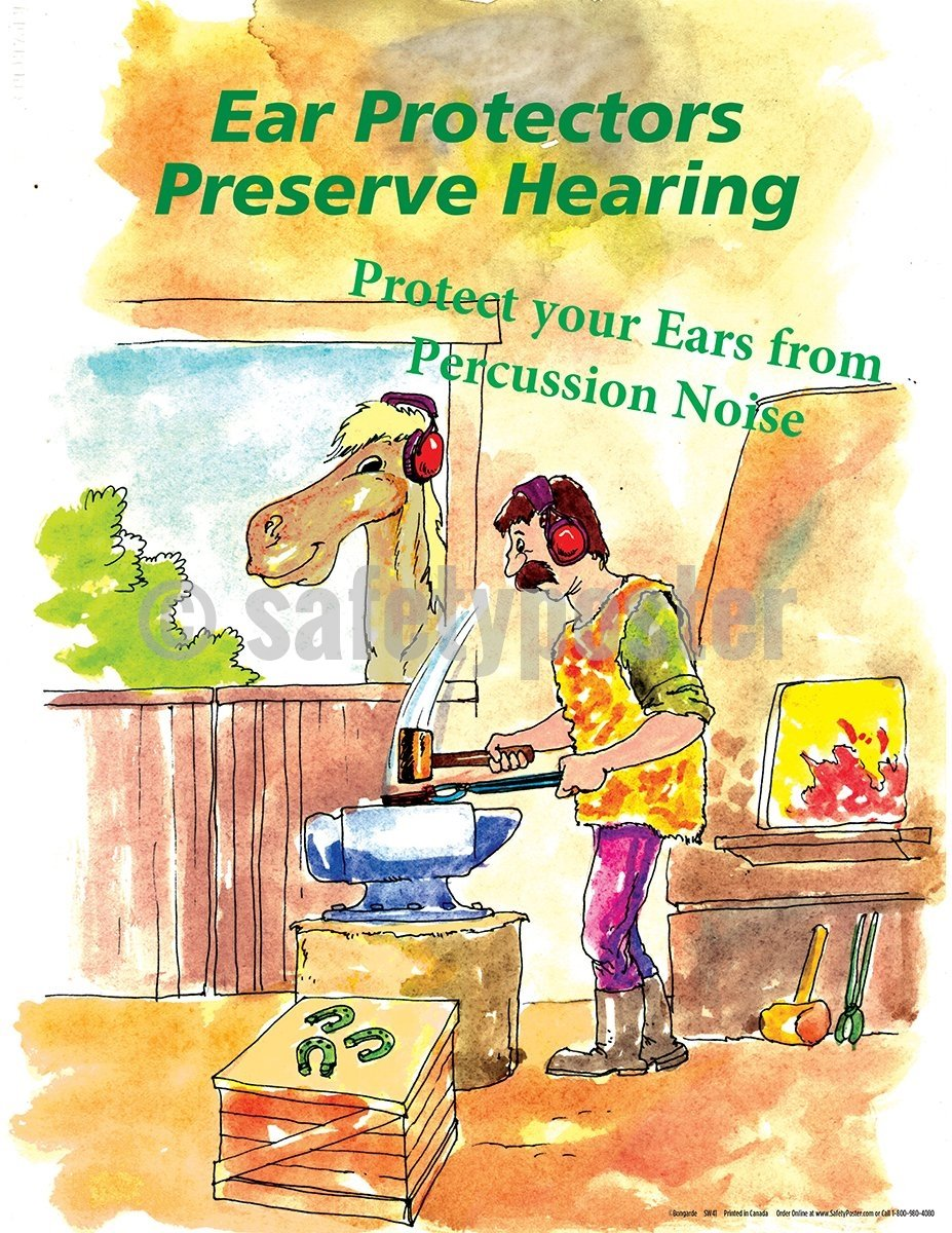 Ear Protectors Preserve Hearing - Safety Poster