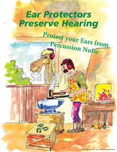 Ear Protectors Preserve Hearing - Safety Poster Personal Protective Equipment