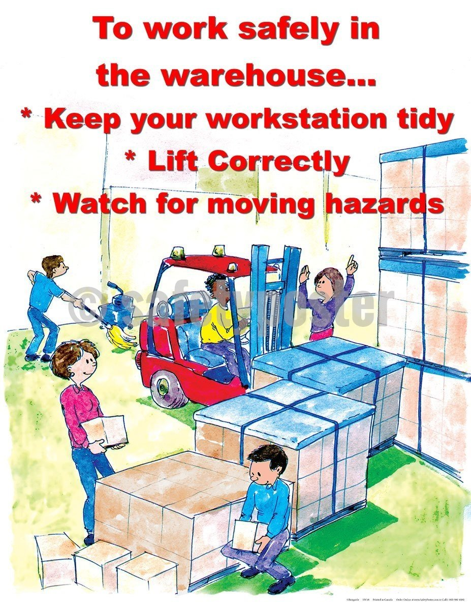 Safety Poster - To Work Safely In The Warehouse - safetyposter.com