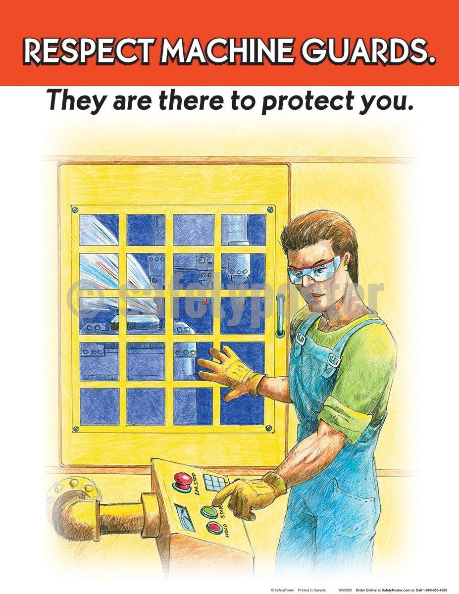 Safety Poster - Respect Machine Guards - safetyposter.com