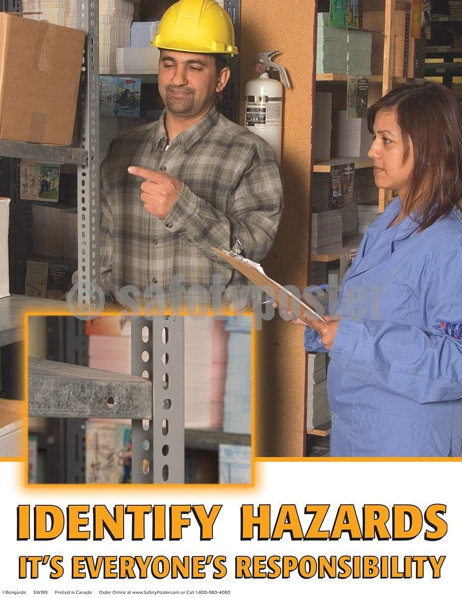 Safety Poster - Identify Hazards It's Everyone's Responsibility - safetyposter.com