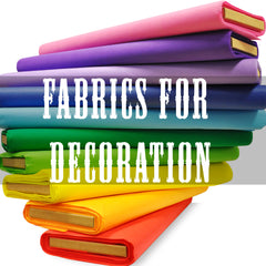 Fabrics for Decoration