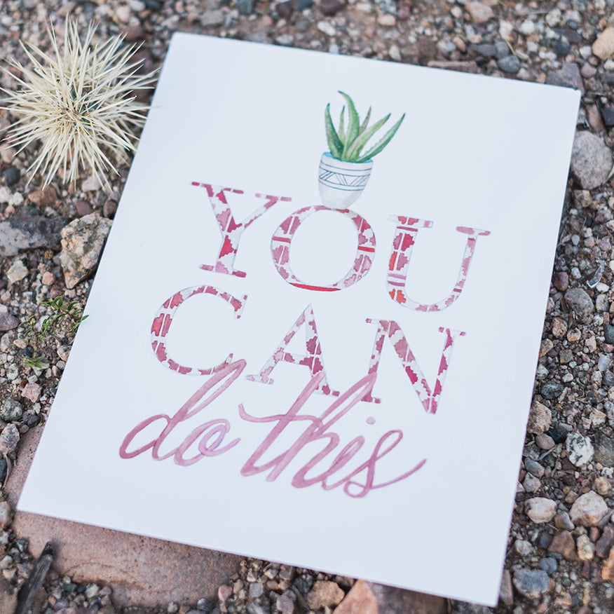 You Can Do This Art Print