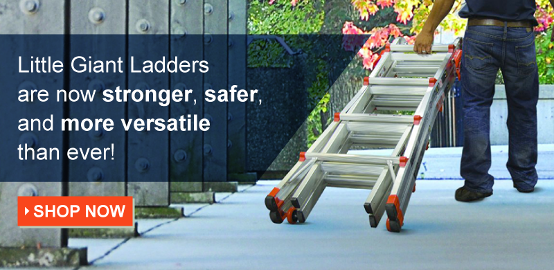 Man dragging a ladder away on wheels with the text: Little Giant Ladders are now stronger, safer, and more versatile than ever! Shop Now