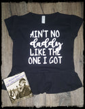 Ain't No Daddy Like the One I Got Custom Ruffle Shirt for Kids, Short-Sleeve