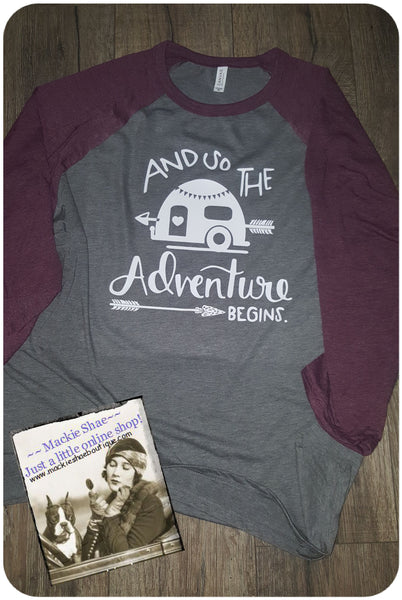 And So The Adventure Begins Camp Custom Shirt, 3/4 Sleeve