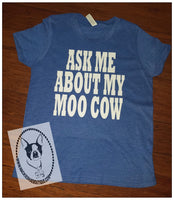 Ask Me About My Moo Cow (peek-a-boo) Custom Shirt for Kids