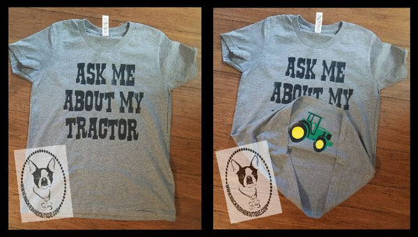 Ask Me About My Tractor (peek-a-boo) Custom Shirt for Kids