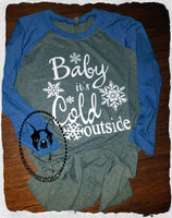 Baby It's Cold Outside Custom Shirt, 3/4 Sleeve
