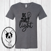 Be the Light Custom Shirt, Short-Sleeve