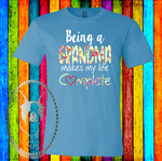 Being a Grandma (can be changed) Makes My Life Complete Custom Shirt, Soft Short Sleeve