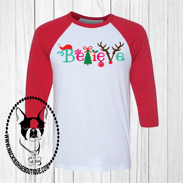 Believe Custom Shirt, 3/4 Sleeve Soft Tee