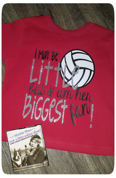 I May Be Little But I am Her Biggest Fan Volleyball Custom Shirt for Kids, Short Sleeve