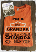 I'm a Biker Grandpa...  Custom Shirt, Short-Sleeve