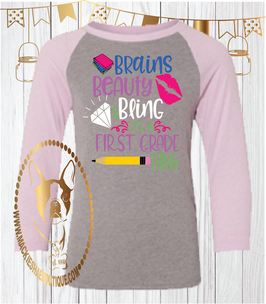 Brains Beauty Bling It's a First Grade {{Get Any Grade}} Thing Custom Shirt for Kids, 3/4 Sleeve