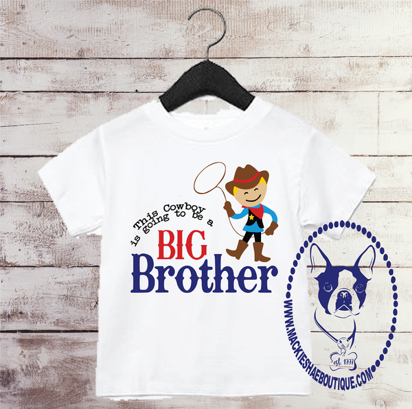 This Cowboy is Going to Be A Big Brother Custom Shirt for Kids, Short Sleeve