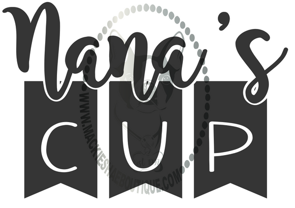 Nana's Cup Custom Decal