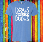 Dogs Before Dudes Custom Shirt for Kids, Soft Short Sleeve