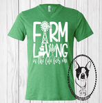 Farm Living is the Life for Me Custom Shirt, Short Sleeve