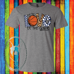 For the Love of the Game,  Basketball (Color and Pattern Options) Custom Shirt, Soft Short Sleeve