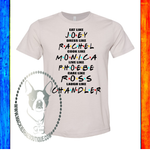 Friends Eat Like Joey, Dress Like Rachel...  Custom Shirt, Soft Short Sleeve