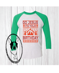 Go Jesus It's Your Birthday Stable Sweater Custom Shirt, 3/4 Sleeve