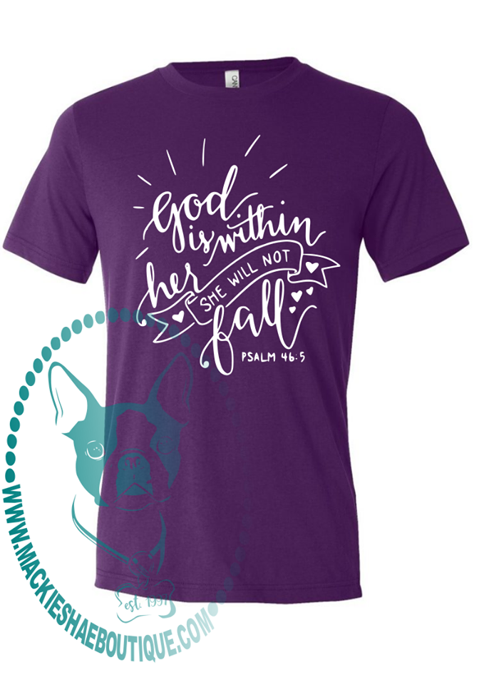 God is Within Her She Will Not Fall Custom Shirt, Short-Sleeve