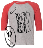 Hold My Juice Box & Watch This Custom Shirt for Kids, 3/4 Sleeve