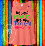 I'm Just Here To Get My Tan On Custom Shirt, Racerback Tank