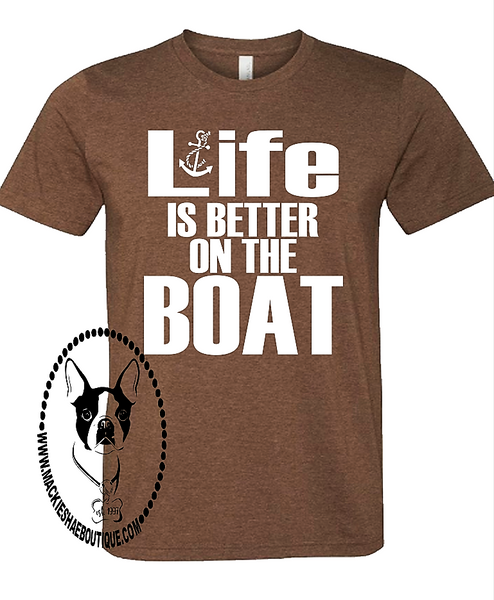 Life is Better On The Boat Custom Shirt, Short Sleeve