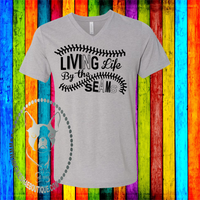 Living Life By The Seams Custom Shirt, Soft Short Sleeve